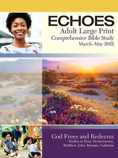 Echoes Adult Large Print Student Book Spring