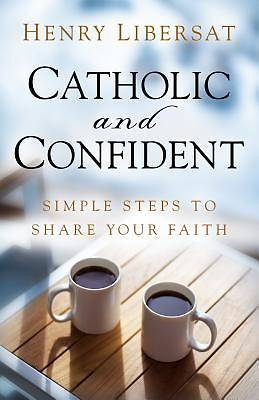 Picture of Catholic and Confident