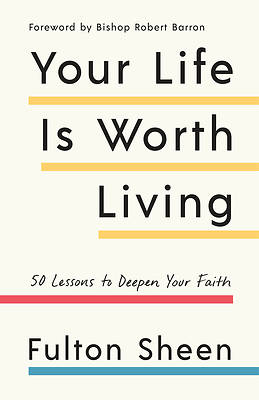 Picture of Your Life Is Worth Living