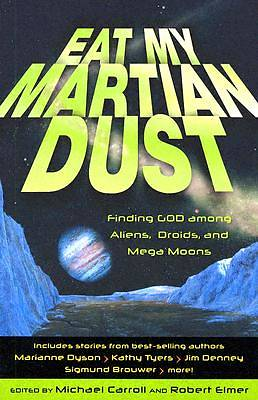 Eat My Martian Dust