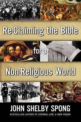 Reclaiming the Bible for a Non-Religious World