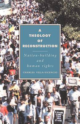 A Theology of Reconstruction