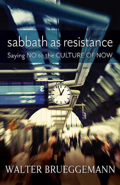 Sabbath as Resistance