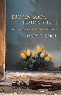 Broken Body, Healing Spirit