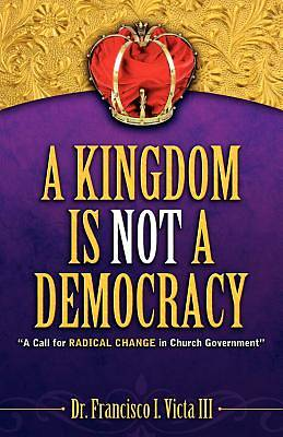 Picture of A Kingdom Is Not a Democracy