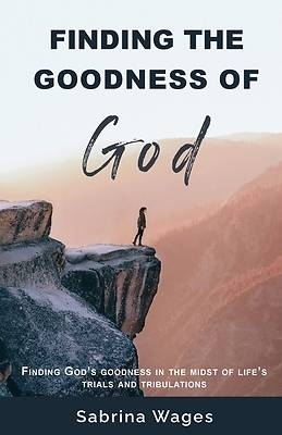 Picture of Finding the Goodness of God