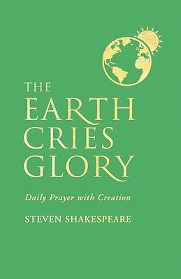 The Earth Cries Glory