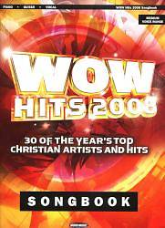 Wow Hits 2008; 30 of the Years Top Christian Artists and Hits