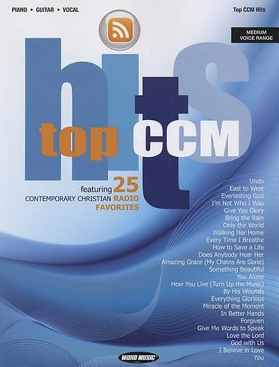 Picture of Top CCM Hits; Featuring 25 Contemporary Christian Radio Favorites