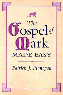 The Gospel of Mark Made Easy