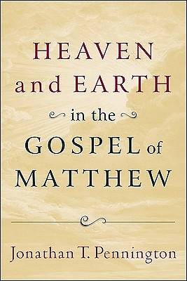 Heaven and Earth in the Gospel of Matthew