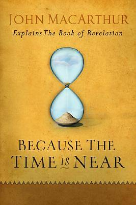 Because the Time is Near [ePub Ebook]