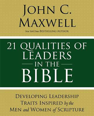 Picture of 21 Qualities of Leaders in the Bible