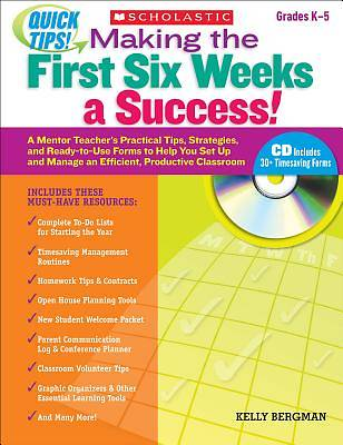 Quick Tips! Making the First Six Weeks a Success! Grades K-5