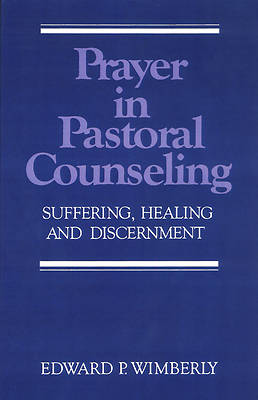 Picture of Prayer in Pastoral Counseling