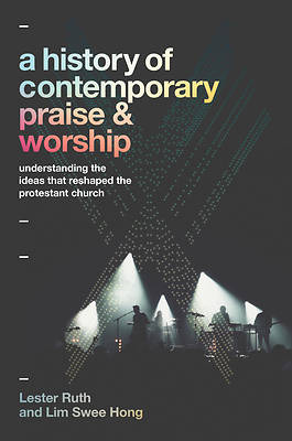 Picture of A History of Contemporary Praise & Worship