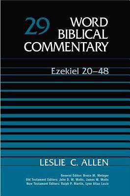 Word Biblical Commentary Ezekiel 20-48