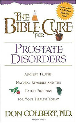 The Bible Cure for Prostate Disorders