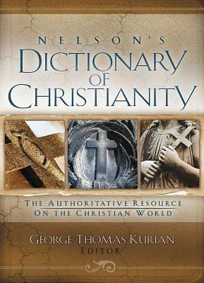 Nelsons Dictionary of Christianity
