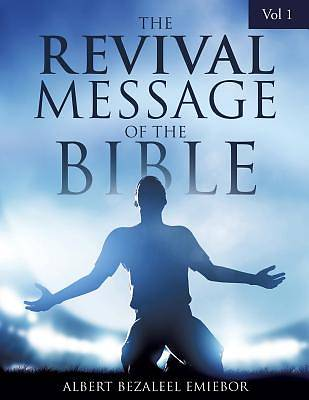 The Revival Message of the Bible