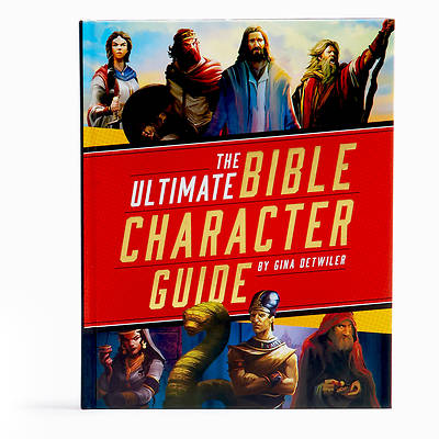 Picture of The Ultimate Bible Character Guide