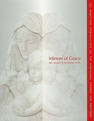 Mirrors of Grace