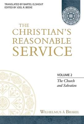 Picture of The Christian's Reasonable Service, Volume 2