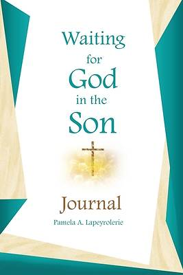 Picture of Waiting for God in the Son Journal