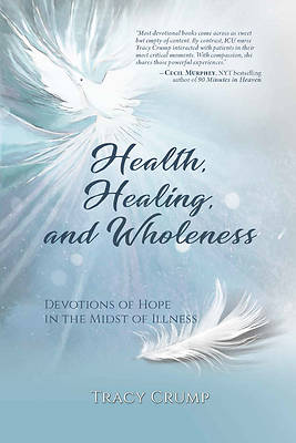Picture of Health, Healing, and Wholeness