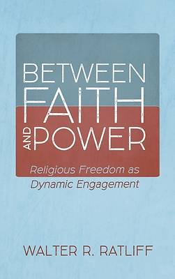 Picture of Between Faith and Power