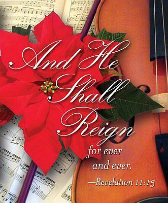 Christmas Music/And He Shall Reign Bulletin 2011, Large (Package of 50)