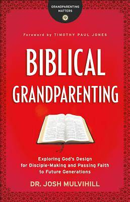 Picture of Biblical Grandparenting