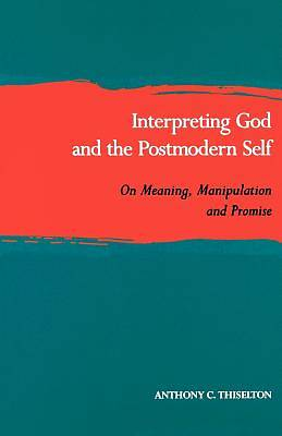 Picture of Interpreting God and the Postmodern Self