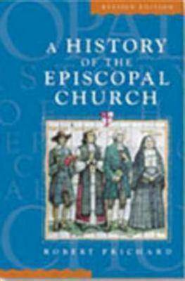 A History of the Episcopal Church Revised Edition