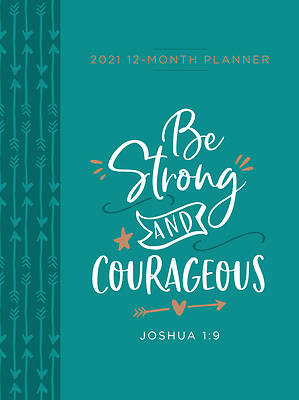 Picture of Be Strong and Courageous 2021 Planner