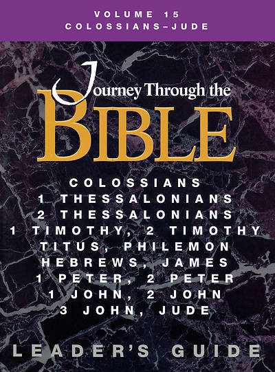 Journey Through the Bible Volume 15: Colossians - Jude Leaders Guide