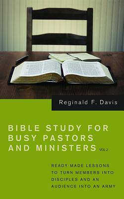 Picture of Bible Study for Busy Pastors and Ministers, Volume 2