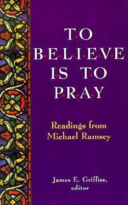 Picture of To Believe is to Pray