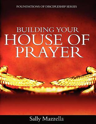 Picture of Building Your House of Prayer