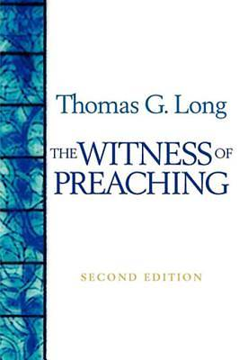 Picture of The Witness of Preaching, Second Edition [ePub Ebook]