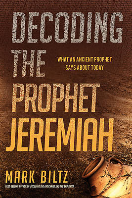 Decoding the Prophet Jeremiah