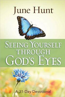 Seeing Yourself Through Gods Eyes
