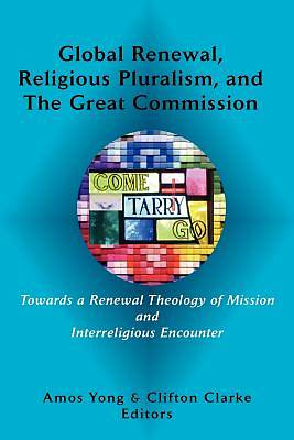 Global Renewal, Religious Pluralism, and the Great Commission