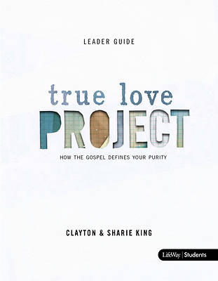 Picture of The True Love Project Leader Guide