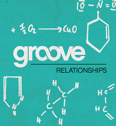 Groove: Relationships Student Journal/Leader Guide Download