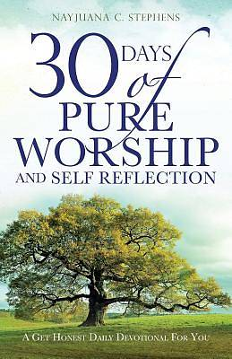 Picture of 30 Days of Pure Worship and Self Reflection