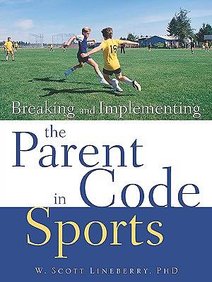 Picture of Breaking and Implementing the Parent Code in Sports