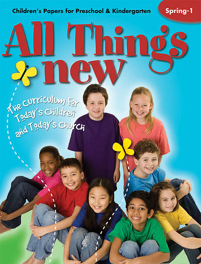All Things New  Childrens Papers (Preschool/Kindergarten) Spring 1