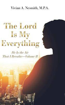 Picture of The Lord Is My Everything