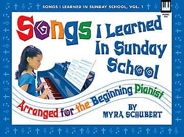 Songs I learned in Sunday School Volume 2